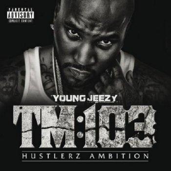 Young Jeezy – TM: 103 Hustlerz Ambition